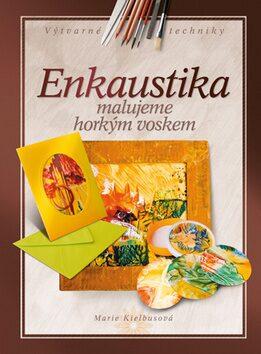 Enkaustika - Marie Kielbusová