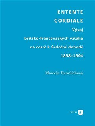 Entente Cordiale - Marcela Hennlichová