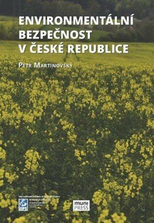 Enviromentální bezpečnost v České republice - Petr Martinovský