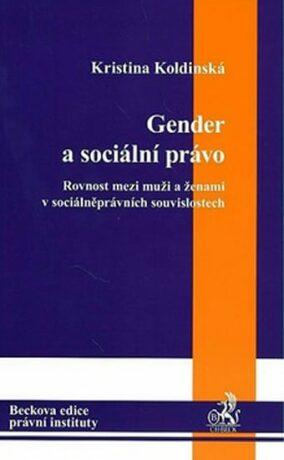 Gender a sociální právo - Kristina Koldinská