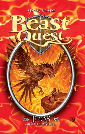 Epos, okřídlený oheň – Beast Quest (6) - Adam Blade
