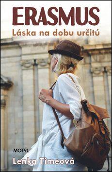Erasmus Láska na dobu určitú - Lenka Timeová