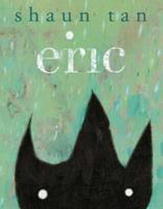 Eric - Shaun Tan