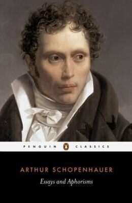 Essays and Aphorisms - Arthur Schopenhauer