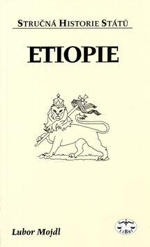 Etiopie - stručná historie států - Lubor Mojdl