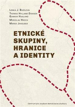 Etnické skupiny, hranice a identity - Kolektiv