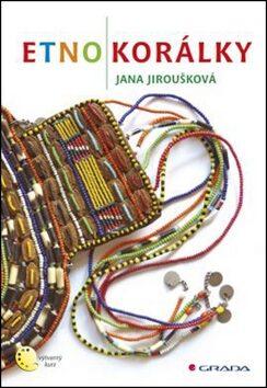 Etnokorálky - Jana Jiroušková