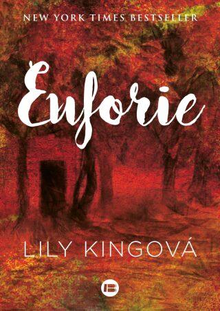 Euforie - Lily Kingová