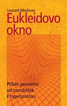 Eukleidovo okno - Leonard Mlodinow,