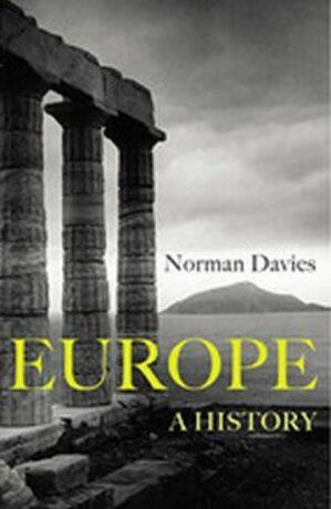 Europe - A History - Norman Davies