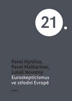 Euroskepticismus ve střední Evropě - Kolektiv