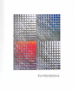 Eva Mansfeldová - Eva Mansfeldová,