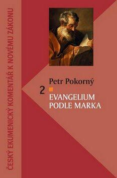 Evangelium podle Marka 2 - Petr Pokorný