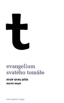 Evangelium svatého Tomáše - Marvin Meyer