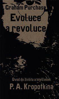 Evoluce a revoluce - Graham Purchase