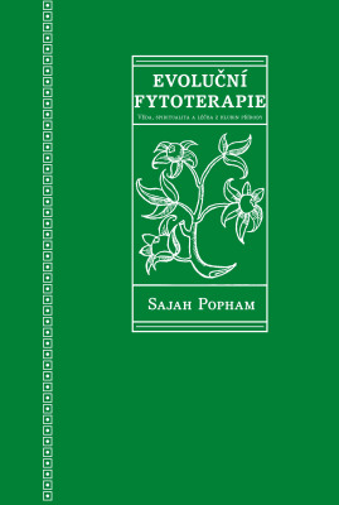 Evoluční fytoterapie - Sajah Popham