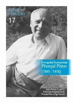 Evropský humanista Přemysl Pitter (1895–1976) - Eduard Šimek