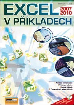 Excel v příkladech 2010 + CD - Zdeněk Matúš