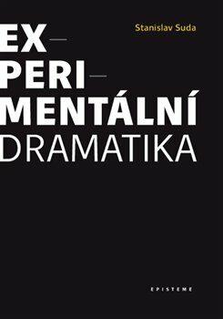 Experimentální dramatika - Stanislav Suda