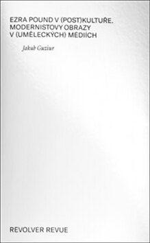 Ezra Pound v (post)kultuře - Jakub Guziur