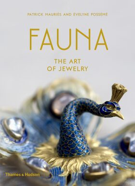 Fauna: The Art of Jewelry - Patrick Mauriès, Évelyne Possémé