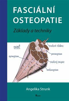 Fasciální osteopatie - Angelika Stunk