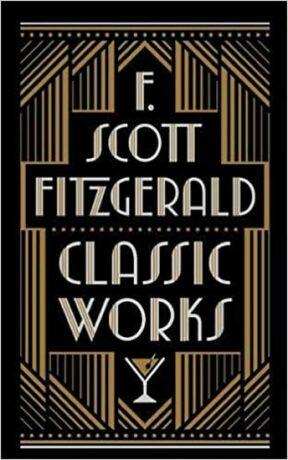 F. Scott Fitzgerald: Classic W - Francis Scott Fitzgerald