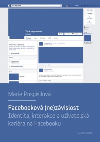 Facebooková (ne)závislost - Marie Pospíšilová