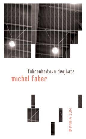 Fahrenheitova dvojčata - Petrus Johannes Faber - e-kniha