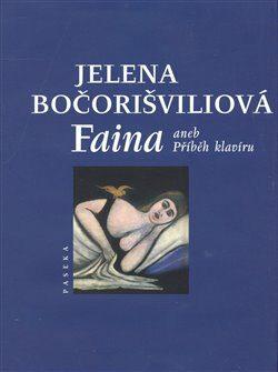 Faina - Jelena Bočorišvilová
