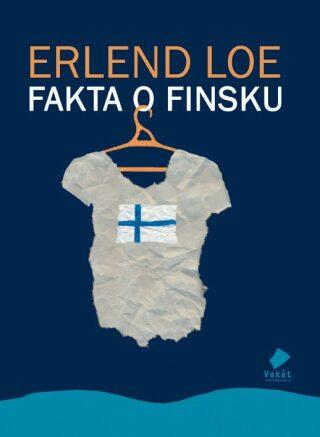 Fakta o Finsku - Erlend Loe