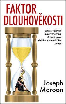 Faktor dlouhověkosti - Joseph Maroon