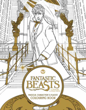 Fantastic Beasts and Where to Find Them: Magical Characters and Places Colouring Book - neuveden