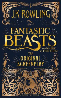 Fantastic Beasts and Where to Find Them - Joanne K. Rowlingová
