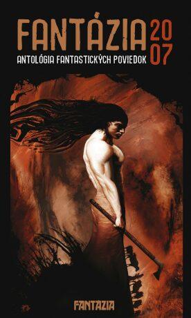 Fantázia 2007 – antológia fantastických poviedok - Ivan Pullman - e-kniha