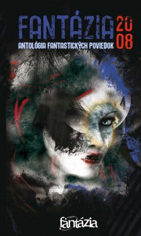 Fantázia 2008 – antológia fantastických poviedok - Ivan Pullman - e-kniha