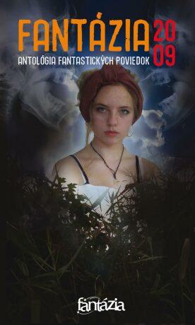 Fantázia 2009 – antológia fantastických poviedok - Ivan Pullman - e-kniha