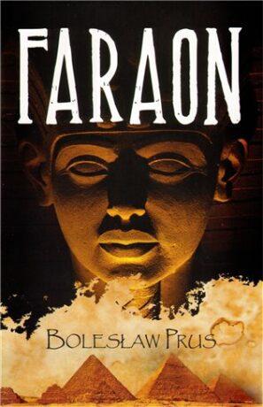 Faraon - Boleslaw Prus