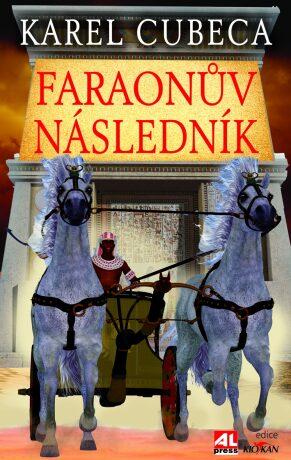 Faraonův následník - Karel Cubeca