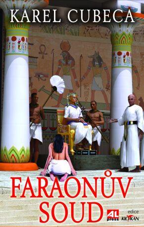 Faraonův soud - Karel Cubeca