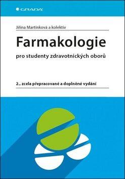 Farmakologie pro studenty zdravotnických oborů - Jiřina Martínková