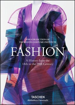 Fashion A History from the 18th to the 20th Century -
