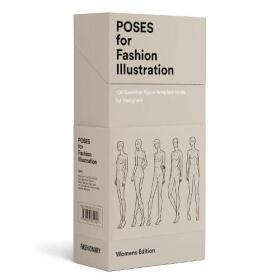 Fashionary: Poses for Fashion Illustration - 100 essential figure template cards for designers -