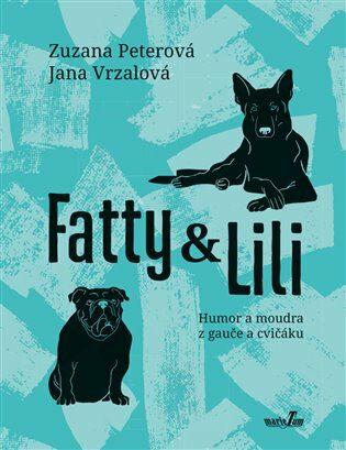 Fatty a Lili - Zuzana Peterová, Vrzalová Jana
