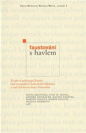 Faustování s Havlem - Kolektiv