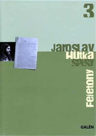 Fejetony - Jaroslav Hutka
