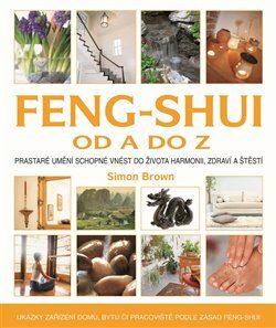 Feng-shui od A do Z - Simon G. Brown