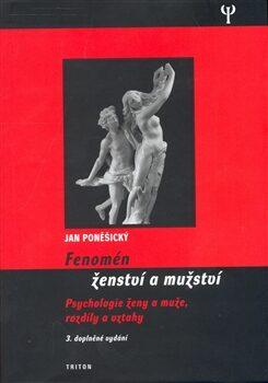 Fenomén ženství a mužství - Jan Poněšický