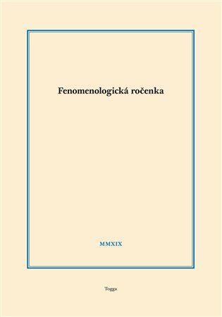 Fenomenologická ročenka 2019 - Aleš Novák
