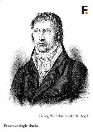 Fenomenologie ducha - Georg Wilhelm Friedr Hegel